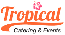 Tropical catering